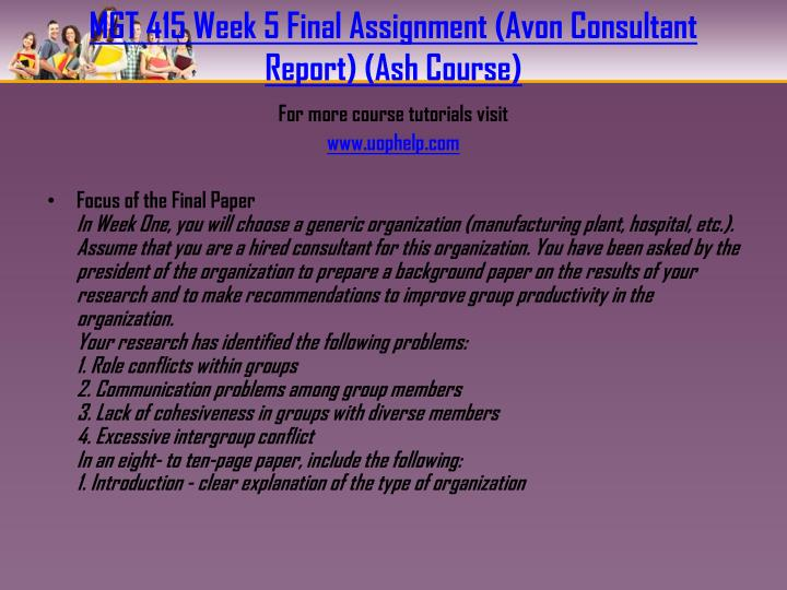 MGT 415 Week 5 Final Assignment (Avon Consultant Report) (Ash Course)