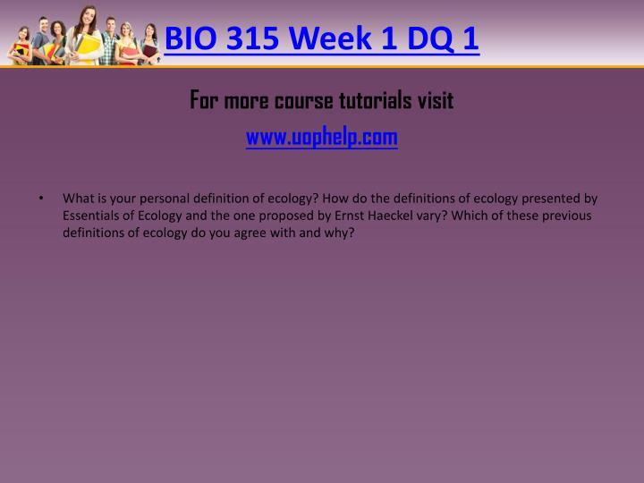BIO 315 Week 1 DQ