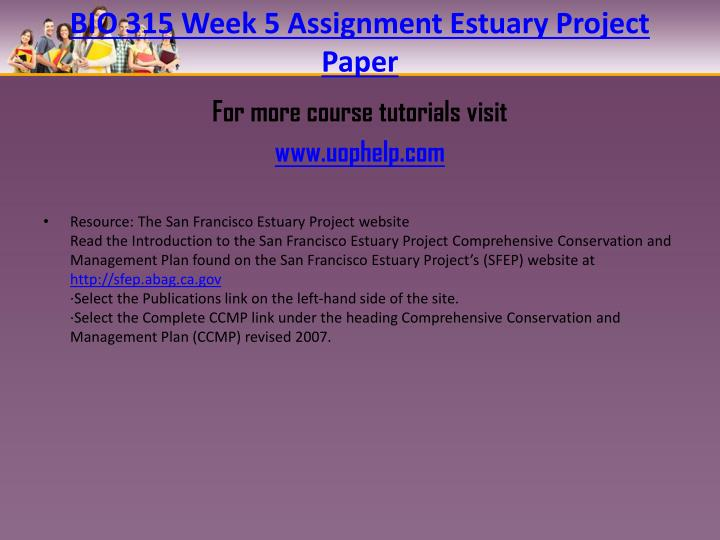 BIO 315 Week 5 Assignment Estuary Project