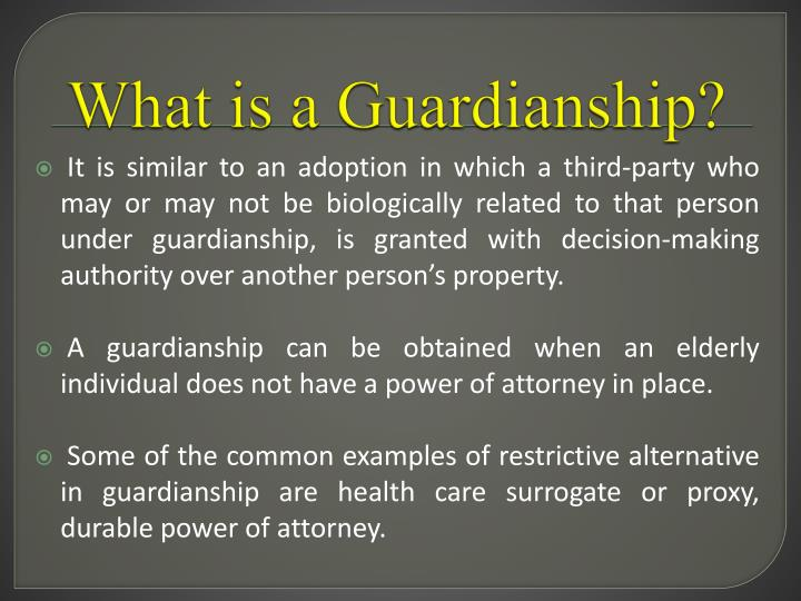 What is a Guardianship?