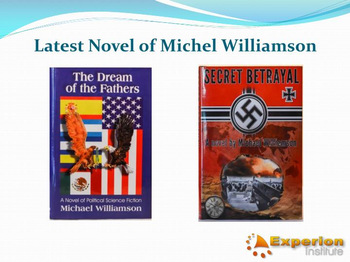 Latest Novel of Michel Williamson