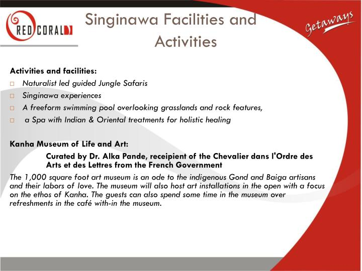 Singinawa Facilities and Activities