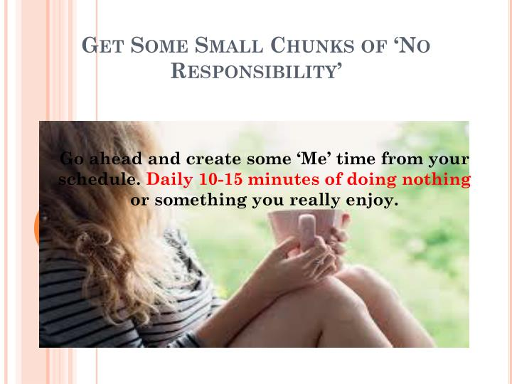 Get Some Small Chunks of 'No Responsibility'