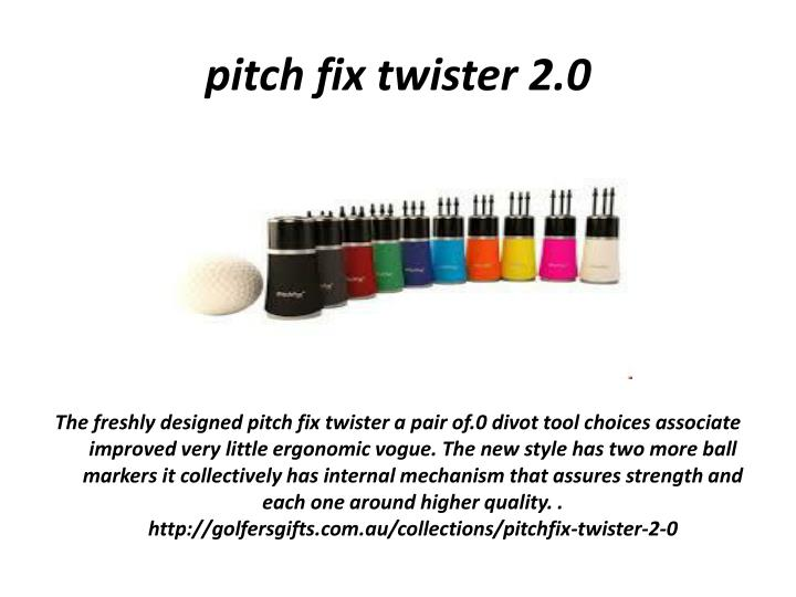 pitch fix twister 2.0