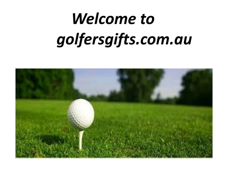 Welcome to golfersgifts com au
