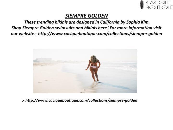 SIEMPRE GOLDEN