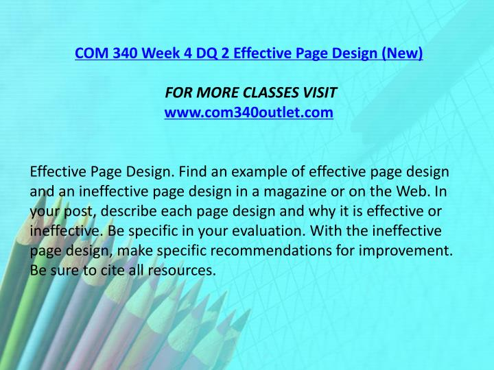 COM 340 Week 4 DQ 2 Effective Page Design (New)