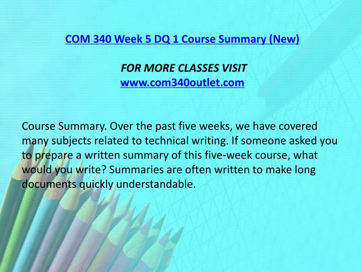 COM 340 Week 5 DQ 1 Course Summary (New)