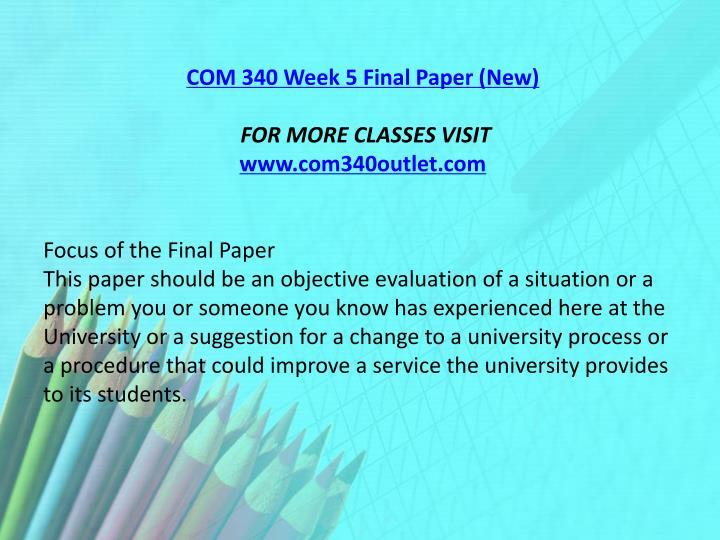 COM 340 Week 5 Final Paper (New)