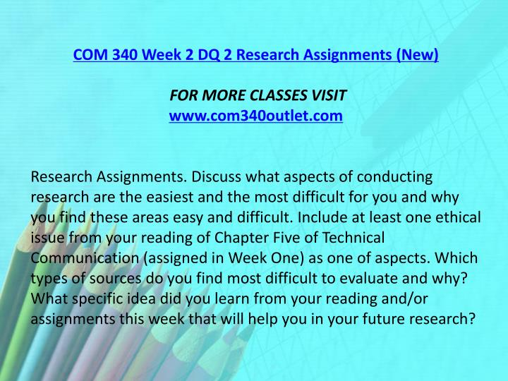 COM 340 Week 2 DQ 2 Research Assignments (New)