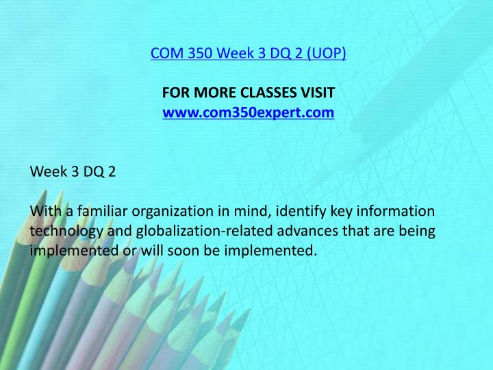 COM 350 Week 3 DQ 2 (UOP)