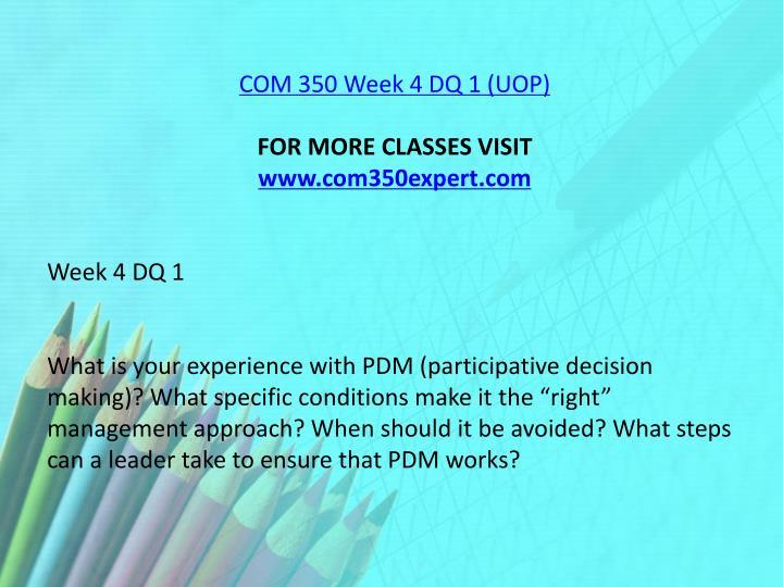 COM 350 Week 4 DQ 1 (UOP)