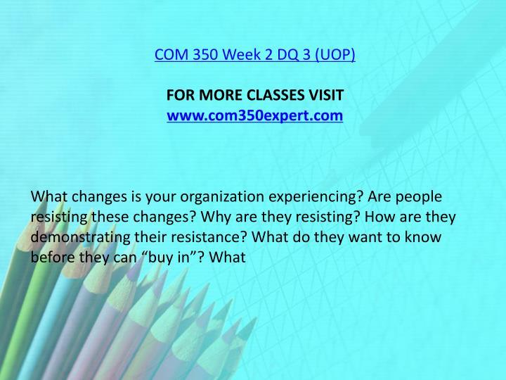 COM 350 Week 2 DQ 3 (UOP)