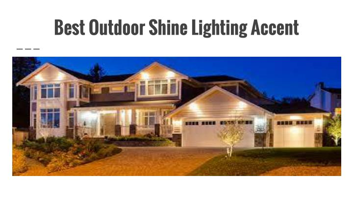 Ppt buy outdoor home accessories powerpoint presentation for Best place to buy lighting