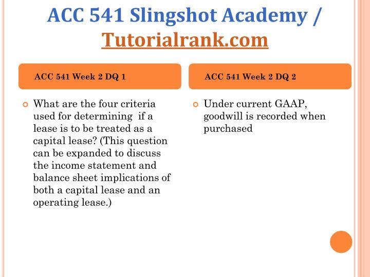ACC 541 Slingshot Academy /