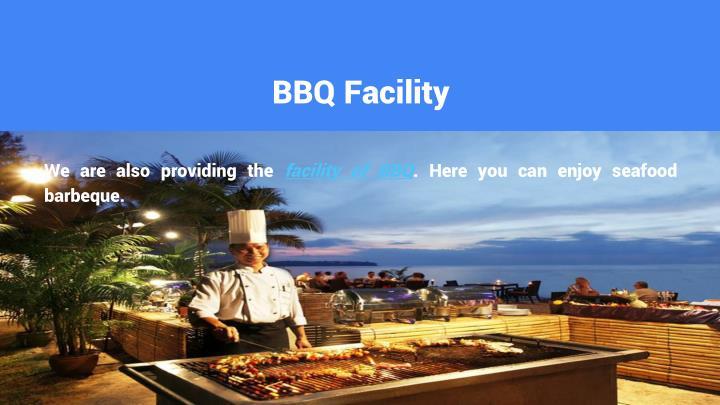 BBQ Facility