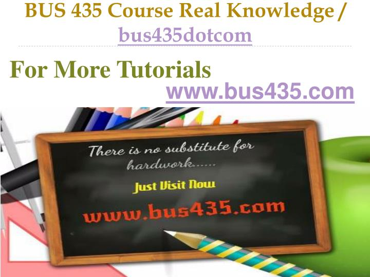 bus 435 course real knowledge bus435dotcom