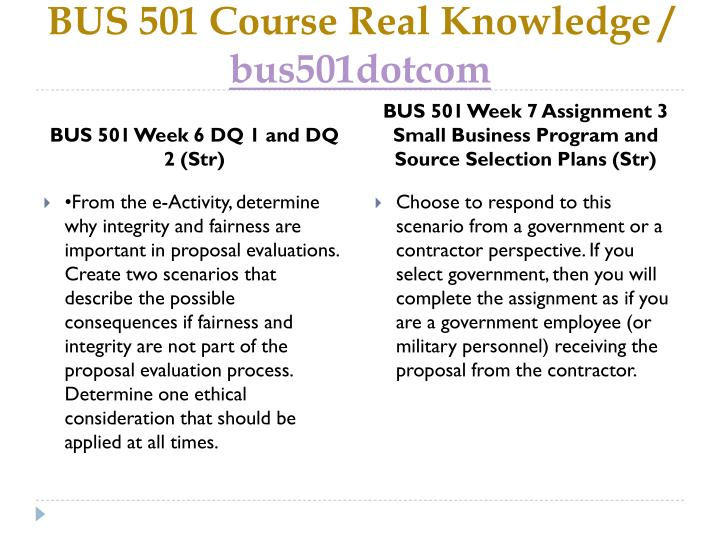 BUS 501 Course Real Knowledge /