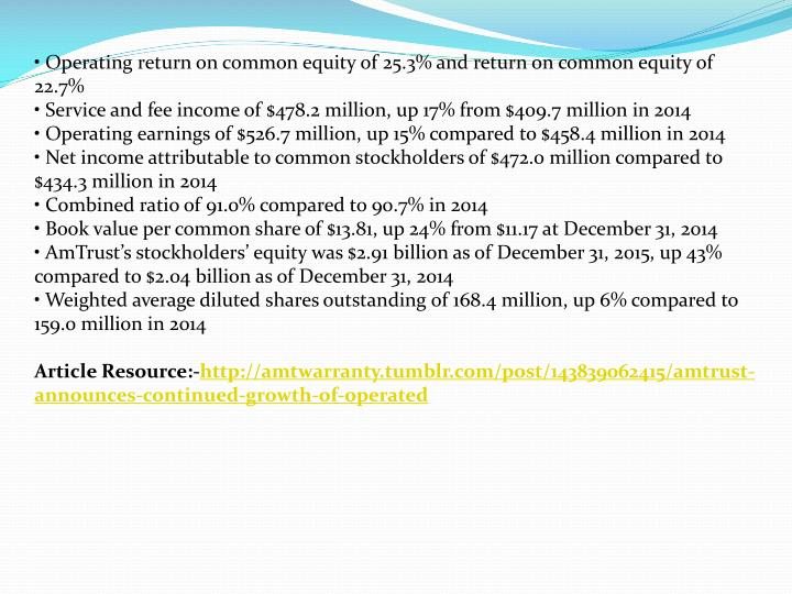 • Operating return on common equity of 25.3% and return on common equity of 22.7%
