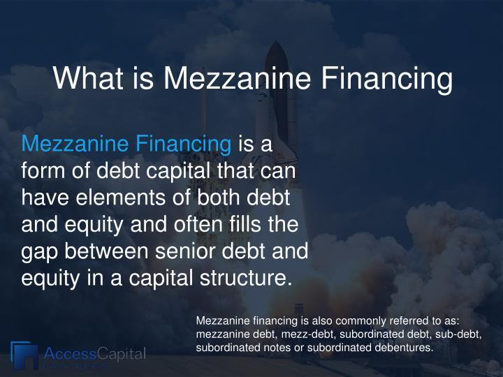 What is Mezzanine Financing
