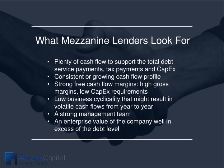 What Mezzanine Lenders Look For