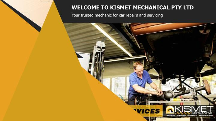 WELCOME TO KISMET MECHANICAL PTY LTD