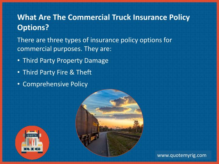 What Are The Commercial Truck Insurance Policy Options?