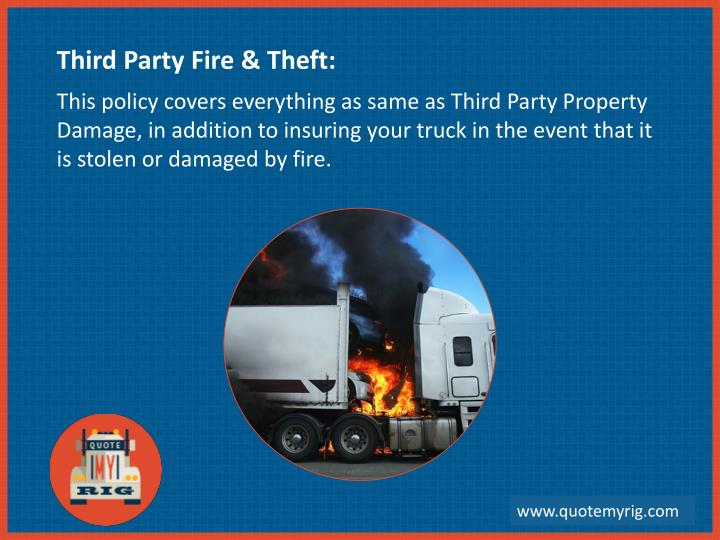 Third Party Fire & Theft: