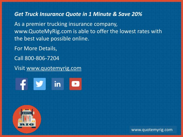 Get Truck Insurance Quote in 1 Minute & Save 20%