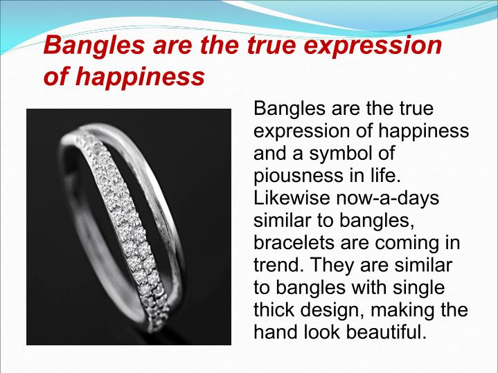 Bangles are the true expression