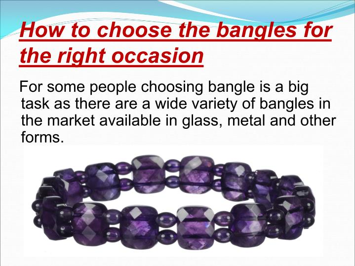 How to choose the bangles for