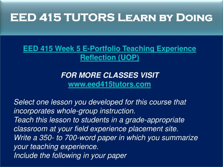 EED 415 TUTORS Learn by Doing