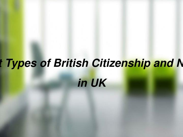 6 Different Types of British Citizenship and Nationality