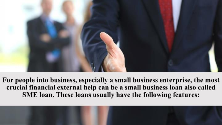 For people into business, especially a small business enterprise, the most crucial financial externa...