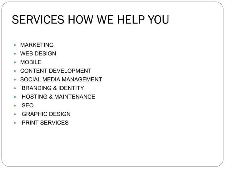 Services how we help you