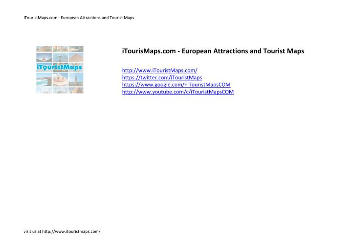 iTouristMaps.com - European Attractions and Tourist Maps