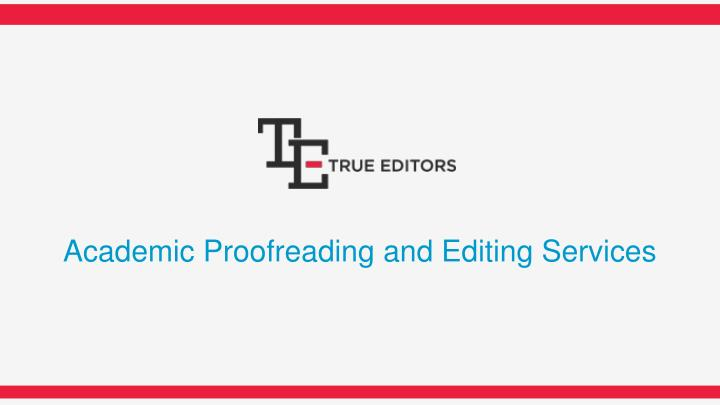 Proofreading editing services