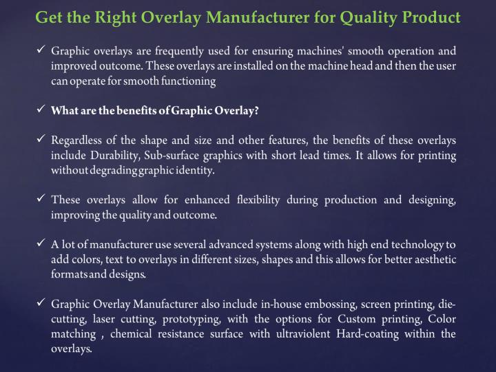 Get the Right Overlay Manufacturer for Quality