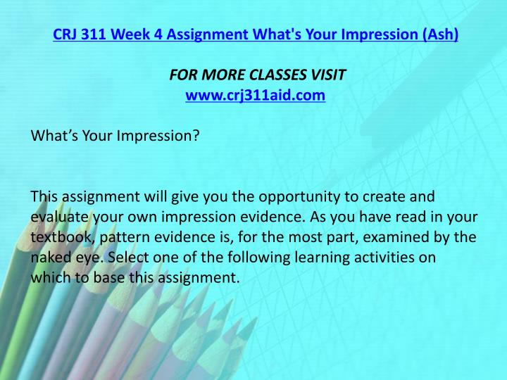 CRJ 311 Week 4 Assignment What's Your Impression (Ash)