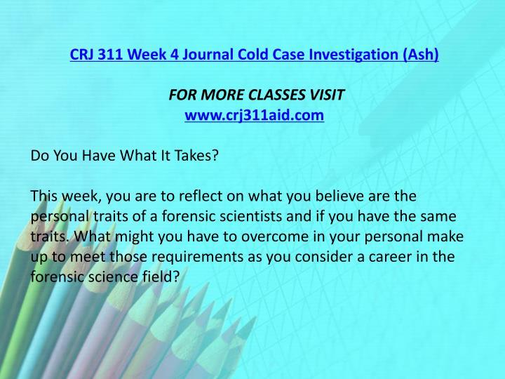 CRJ 311 Week 4 Journal Cold Case Investigation (Ash)