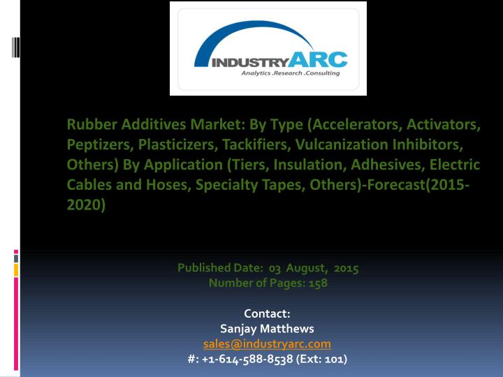 Rubber Additives Market: By Type (Accelerators,