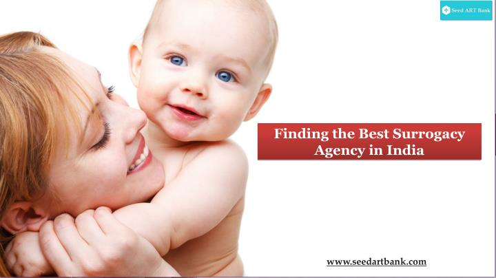 Finding the Best Surrogacy Agency in India