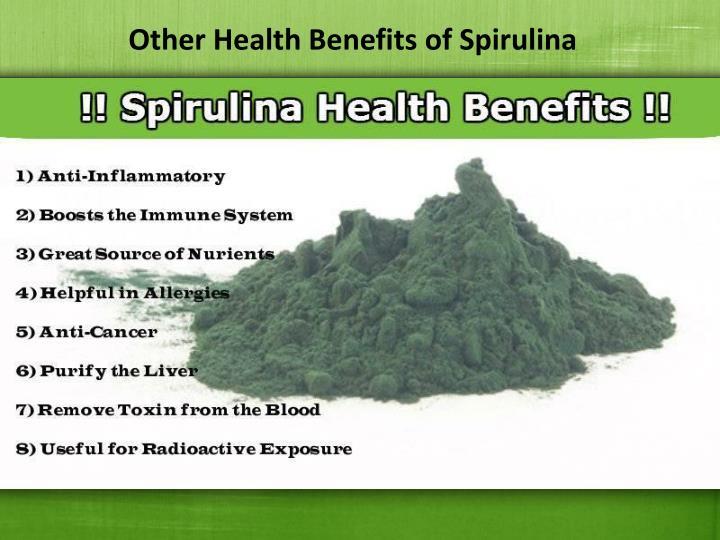 Other Health Benefits of Spirulina