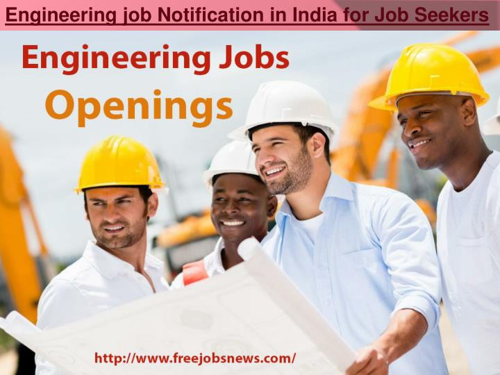 Engineering job Notification in India for Job