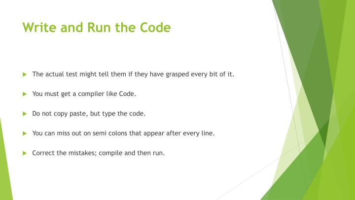 Write and run the code