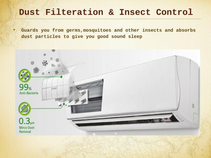 Dust Filteration & Insect Control
