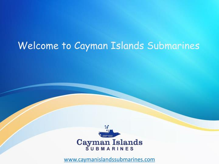 Welcome to Cayman Islands Submarines