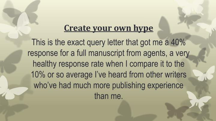 Create your own hype