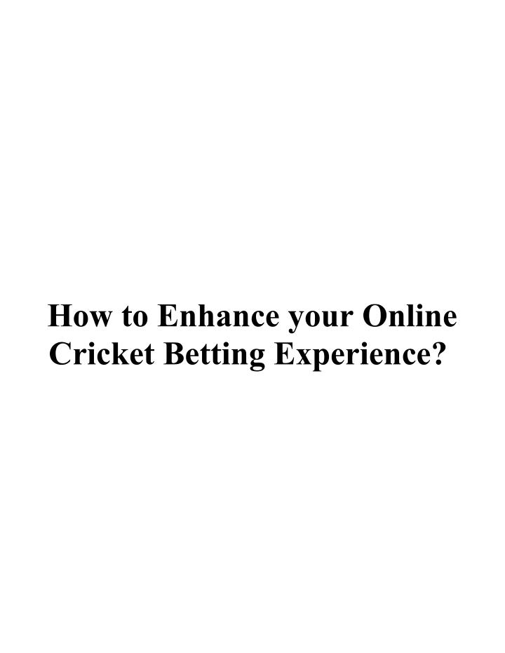 How to Enhance your Online