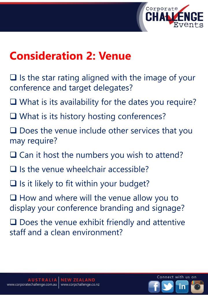 Consideration 2: Venue